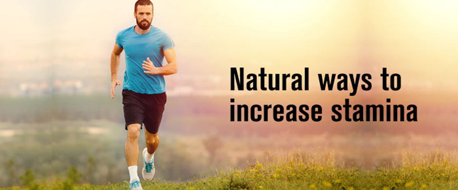 Natural Ways to Increase Stamina