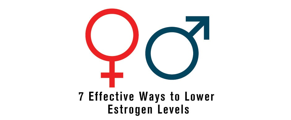Effective Ways to Lower Estrogen Levels Naturally and Safely